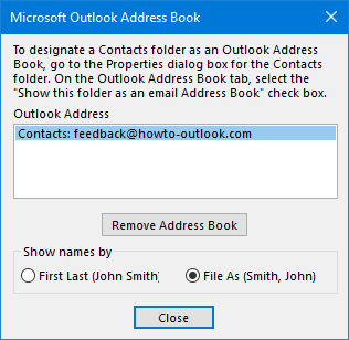 Microsoft Outlook Address Book - Show names by First Last or File As (default: Last, First)