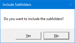 Prompt - Do you want to include the subfolder?
