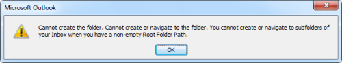 Cannot create the folder. Cannot create or navigate to the folder. You cannot create or navigate to subfolders of your Inbox when you have a non-empty Root Folder Path. (click on image to enlarge)