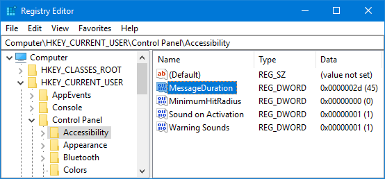 Registry - Accessibility - MessageDuration - Show notifications for x seconds/minutes