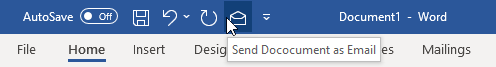 "You can add a ""Send Document as Email"" button to your Quick Access Toolbar for easy access to the macro."