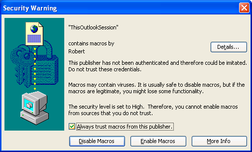 Macro Security Warning - Trust Publisher - Outlook 2003